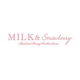 ミルク&ストロベリー (MILK&Strawberry)